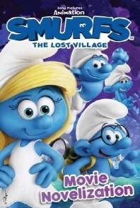 Smurfs the Lost Village: Movie Novelization