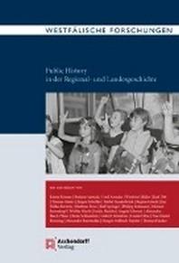 Public History in Der Regional- Und Landesgeschichte