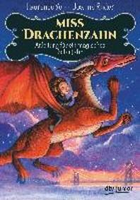 Miss Drachenzahn 2 - Anleitung fuer ein magisches Schuljahr