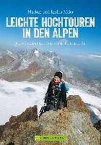 Leichte Hochtouren in den Alpen