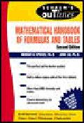 Mathematical Handbook of Formulas and Tables, 2/e (Schaum's Outline Series)