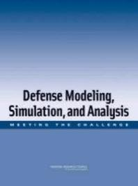 Defense Modeling, Simulation, and Analysis