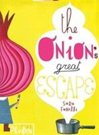 The Onion's Great Escape