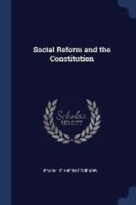 Social Reform and the Constitution
