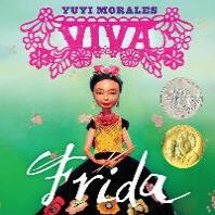 Viva Frida (2015 Caldecott Honor)