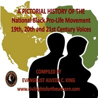 A Pictorial History Of The National Black Pro-Life Movement
