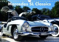Mercedes SL Classics (Wandkalender 2022 DIN A4 quer)