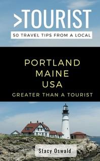 Greater Than a Tourist- Portland Maine USA