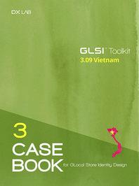GLocal Store Identity Design(GLSI) Toolkit Casebook  Vietnam