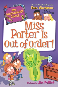 My Weirder-est School: Miss Porter Is Out of Order!