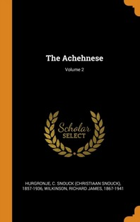 The Achehnese; Volume 2