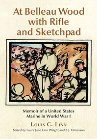 At Belleau Wood with Rifle and Sketchpad