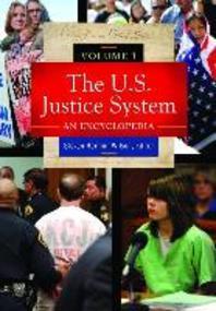 The U.S. Justice System 3 Volume Set