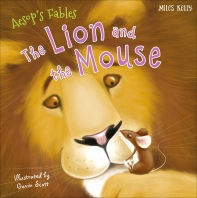 Aesops Fables The Lion & The Mouse