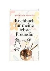 Kochbuch fuer meine liebste Freundin