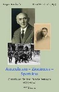 Assimilation - Zionismus - Spartakus