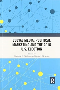 Social Media, Political Marketing and the 2016 U.S. Election