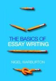 The Basics of Essay Writing