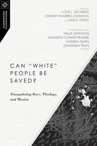 """Can """"white"""" People Be Saved?"""