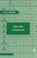 Second Thoughts : Selected Papers on Psycho-Analysis