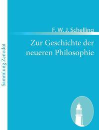 Zur Geschichte Der Neueren Philosophie