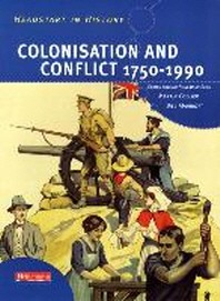Colonisation and Conflict 1750-1990
