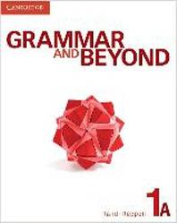 Grammar and Beyond 1A : Student  Book