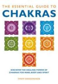 The Essential Guide to Chakras