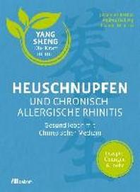 Heuschnupfen und chronisch-allergische Rhinitis
