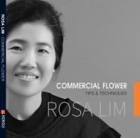ROSA LIM Commercial Flower: Tips & Techniques