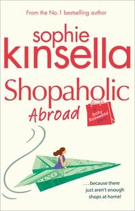 Shopaholic Abroad  (Shopaholic Book 2)