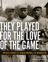 They Played for the Love of the Game