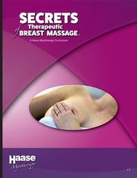 Secrets of Therapeutic Breast Massage