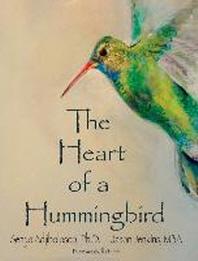 The Heart of a Hummingbird