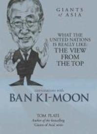 Conversations with Ban Ki-Moon