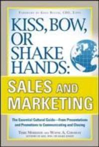 Kiss, Bow, or Shake Hands, Sales and Marketing