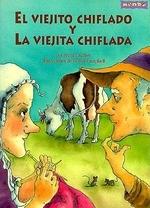 El Viejito Chiflado y la Viejita Chiflada = The Funny Old Man and the Funny Old Woman