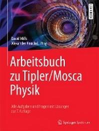 Arbeitsbuch Zu Tipler/Mosca Physik