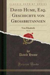 David Hume, Esq. Geschichte Von Grobritannien, Vol. 11
