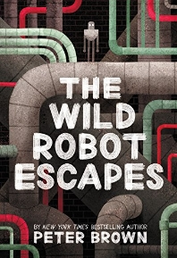The Wild Robot Escapes ( Wild Robot #2 )