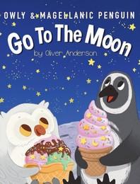 Owly & Magellanic Penguin Go To The Moon