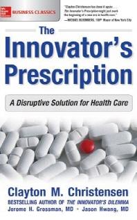 The Innovator's Prescription