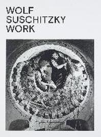 Wolf Suschitzky. Work