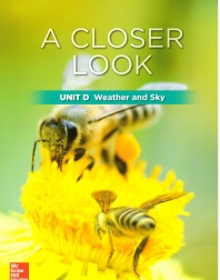 Science A Closer Look G2: Unit D Weather and Sky(2018)