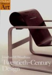 Twentieth-Century Design: Oxford History of Art