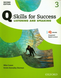 Q Skills for Success Listening and Speaking. 3