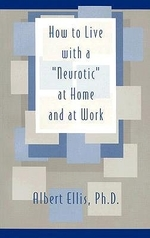 How to Live with a Neurotic