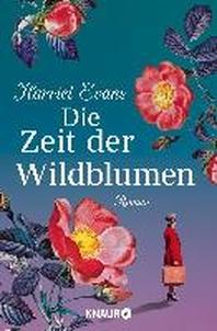 Die Zeit der Wildblumen