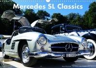 Mercedes SL Classics (Wandkalender 2022 DIN A3 quer)