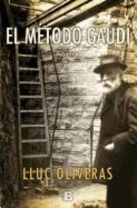 El Metodo Gaudi = The Method Gaudi